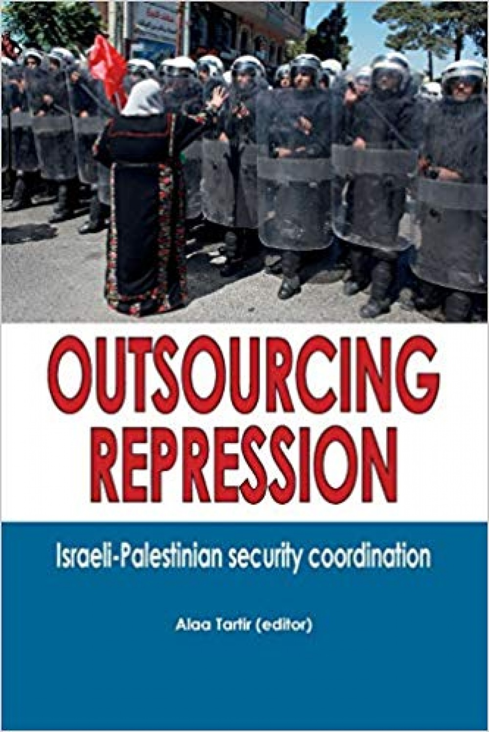 Outsourcing Repression